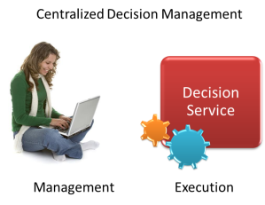 Centralized Decision Management